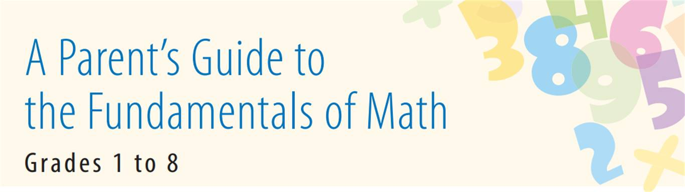 A Parents Guide to the Fundamentals in Mathematics